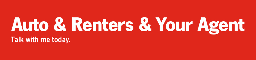 Auto & Renters & Your Agent