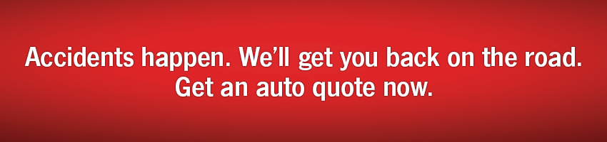 Accidents happen.  We'll get you back on the road. Get an auto quote now.