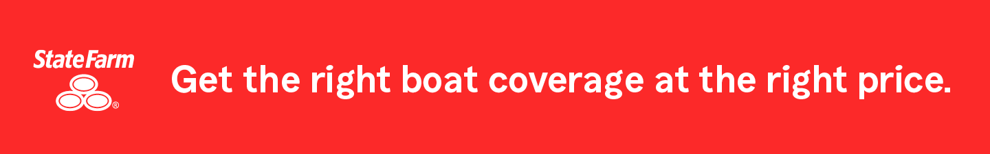 State Farm. Get the right boat coverage at the right price.
