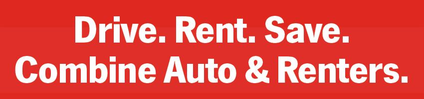Drive. Rent. Save. Combine Auto & Renters